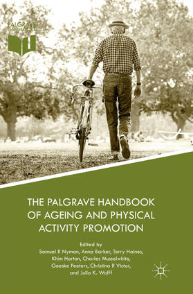 Nyman / Barker / Haines | The Palgrave Handbook of Ageing and Physical Activity Promotion | Buch | sack.de