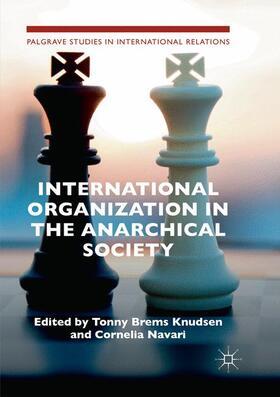 Brems Knudsen / Navari | International Organization in the Anarchical Society | Buch | sack.de