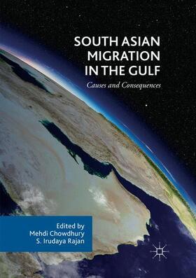 Chowdhury / Irudaya Rajan | South Asian Migration in the Gulf | Buch | sack.de