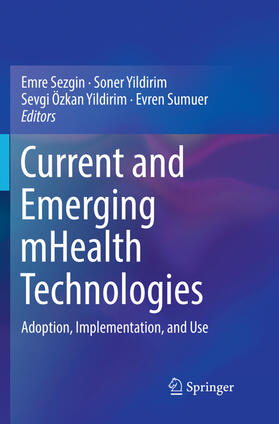 Sezgin / Sumuer / Yildirim | Current and Emerging mHealth Technologies | Buch | sack.de