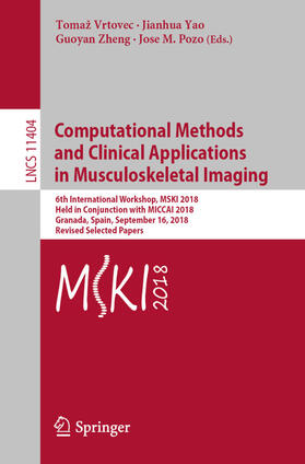 Yao / Zheng / Pozo | Computational Methods and Clinical Applications in Musculoskeletal Imaging | Buch | sack.de