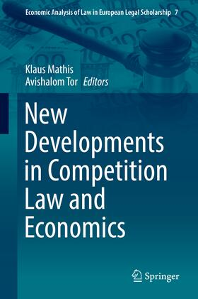 Mathis / Tor | New Developments in Competition Law and Economics | Buch | sack.de