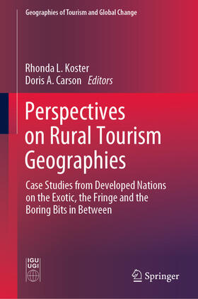 Koster / Carson | Perspectives on Rural Tourism Geographies | Buch | sack.de