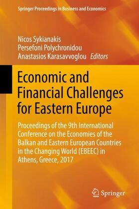 Sykianakis / Karasavvoglou / Polychronidou | Economic and Financial Challenges for Eastern Europe | Buch | sack.de