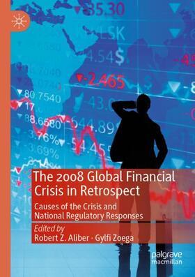 Zoega / Aliber   The 2008 Global Financial Crisis in Retrospect   Buch   sack.de