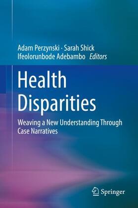 Perzynski / Shick / Adebambo | Health Disparities | Buch | sack.de