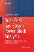 Hnydiuk-Stefan |  Dual-Fuel Gas-Steam Power Block Analysis | Buch |  Sack Fachmedien