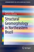 Maia / Bezerra |  Structural Geomorphology in Northeastern Brazil | Buch |  Sack Fachmedien