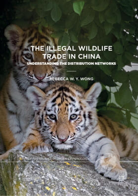Wong   The Illegal Wildlife Trade in China   Buch   sack.de