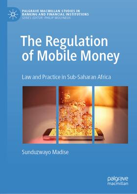 Madise | The Regulation of Mobile Money | Buch | sack.de