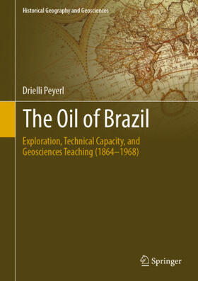 Peyerl | The Oil of Brazil | Buch | Sack Fachmedien
