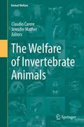 Carere / Mather |  The Welfare of Invertebrate Animals | Buch |  Sack Fachmedien