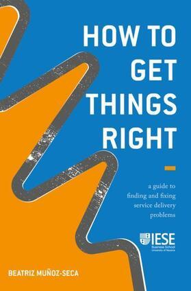 Muñoz-Seca   How to Get Things Right   Buch   sack.de