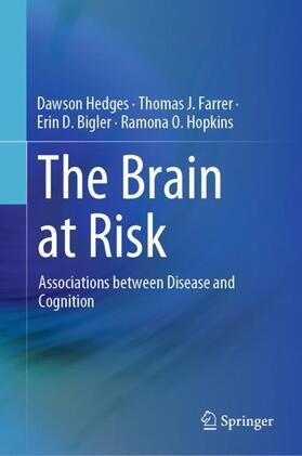 Hedges / Farrer / Bigler | The Brain at Risk | Buch | sack.de