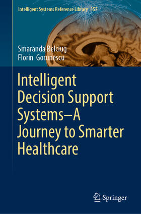Belciug / Gorunescu | Intelligent Decision Support Systems-A Journey to Smarter Healthcare | Buch | sack.de