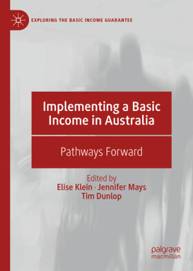 Klein / Mays / Dunlop | Implementing a Basic Income in Australia | Buch | sack.de
