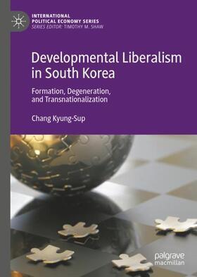 Kyung-Sup | Developmental Liberalism in South Korea | Buch | sack.de