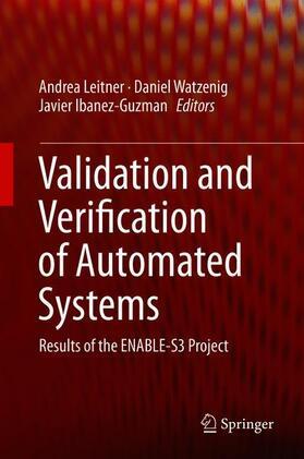 Leitner / Watzenig / Ibanez-Guzman | Validation and Verification of Automated Systems | Buch | sack.de