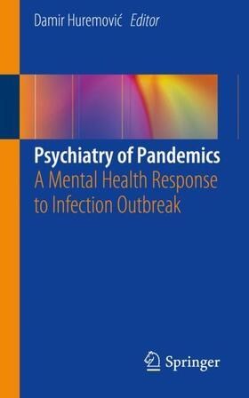 Huremovic / Huremovic | Psychiatry of Pandemics | Buch | sack.de