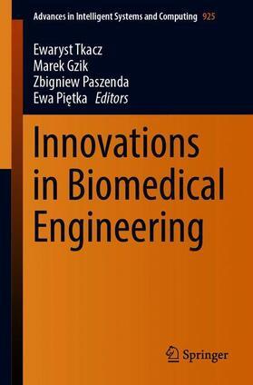 Tkacz / Gzik / Paszenda   Innovations in Biomedical Engineering   Buch   sack.de