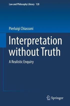 Chiassoni   Interpretation without Truth   Buch   sack.de