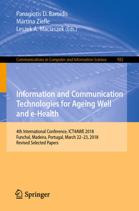 Bamidis / Ziefle / Maciaszek | Information and Communication Technologies for Ageing Well and e-Health | Buch | sack.de