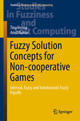 Verma / Kumar | Fuzzy Solution Concepts for Non-cooperative Games | Buch | sack.de