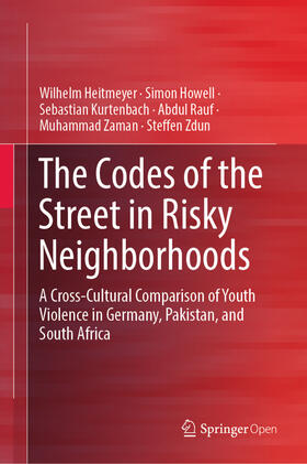 Heitmeyer / Howell / Kurtenbach | The Codes of the Street in Risky Neighborhoods | Buch | sack.de
