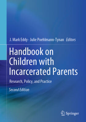 Eddy / Poehlmann-Tynan | Handbook on Children with Incarcerated Parents | Buch | sack.de