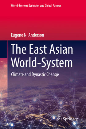 Anderson   The East Asian World-System   Buch   sack.de
