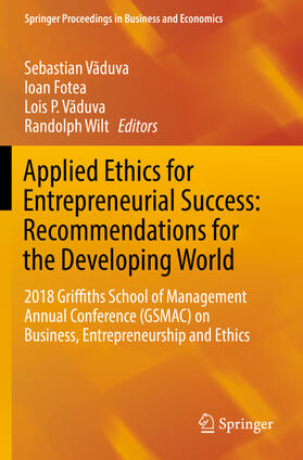 Fotea / Vaduva / Vaduva | Applied Ethics for Entrepreneurial Success: Recommendations for the Developing World | Buch | sack.de