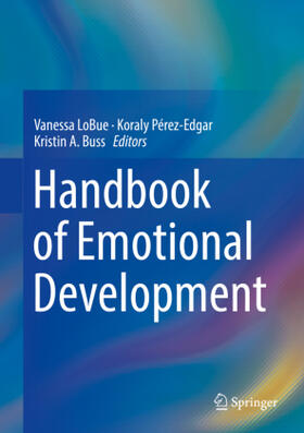 LoBue / Pérez-Edgar / Buss   Handbook of Emotional Development   Buch   sack.de