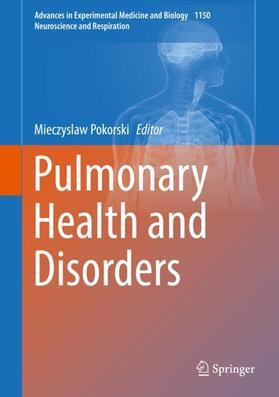 Pokorski | Pulmonary Health and Disorders | Buch | sack.de