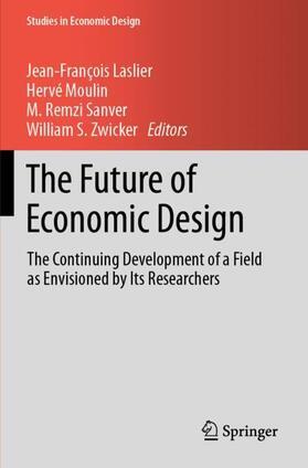 Laslier / Moulin / Sanver   The Future of Economic Design   Buch   sack.de