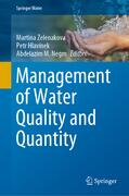 Zelenakova / Hlavínek / Negm |  Management of Water Quality and Quantity | Buch |  Sack Fachmedien