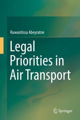 Abeyratne | Legal Priorities in Air Transport | Buch | sack.de
