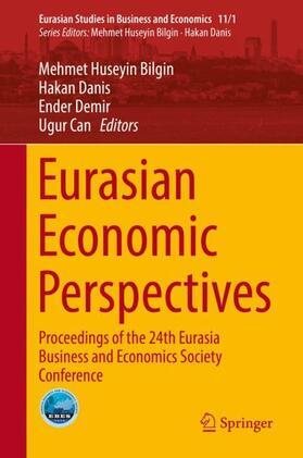 Bilgin / Can / Danis | Eurasian Economic Perspectives | Buch | sack.de