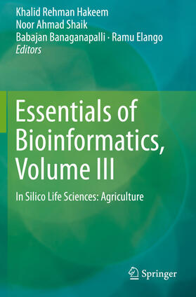 Hakeem / Shaik / Banaganapalli | Essentials of Bioinformatics, Volume III | Buch | sack.de