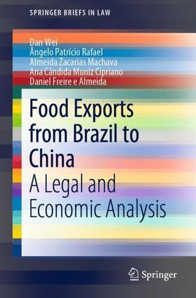 Wei / Rafael / Freire e Almeida | Food Exports from Brazil to China | Buch | sack.de