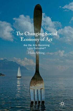 Abbing | The Changing Social Economy of Art | Buch | sack.de