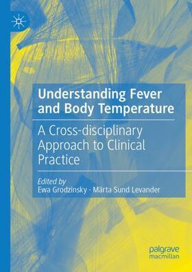 Grodzinsky / Sund Levander | Understanding Fever and Body Temperature | Buch | sack.de