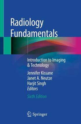 Kissane / Neutze / Singh   Radiology Fundamentals   Buch   sack.de