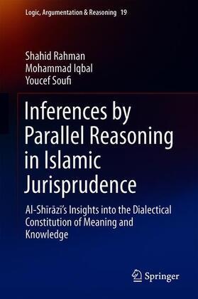 Rahman / Iqbal / Soufi | Inferences by Parallel Reasoning in Islamic Jurisprudence | Buch | sack.de