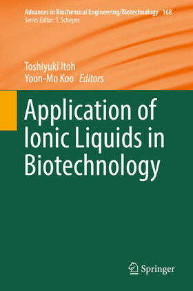 Itoh / Koo | Application of Ionic Liquids in Biotechnology | Buch | sack.de