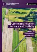 Malmio / Kurikka |  Contemporary Nordic Literature and Spatiality | Buch |  Sack Fachmedien