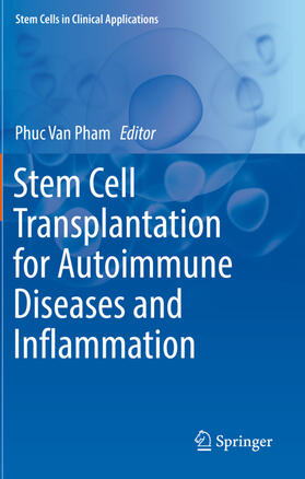Pham   Stem Cell Transplantation for Autoimmune Diseases and Inflammation   Buch   sack.de