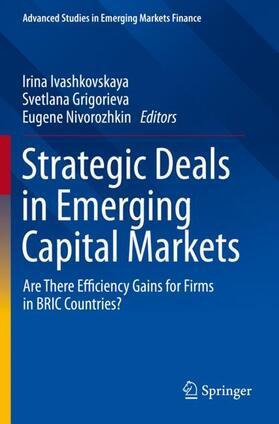 Ivashkovskaya / Nivorozhkin / Grigorieva   Strategic Deals in Emerging Capital Markets   Buch   sack.de