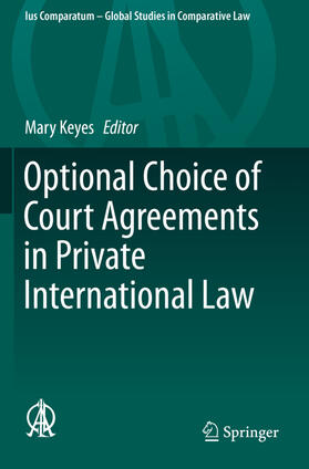 Keyes   Optional Choice of Court Agreements in Private International Law   Buch   sack.de