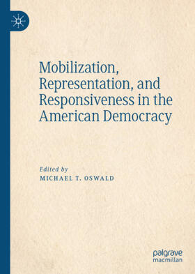 Oswald | Mobilization, Representation, and Responsiveness in the American Democracy | Buch | sack.de