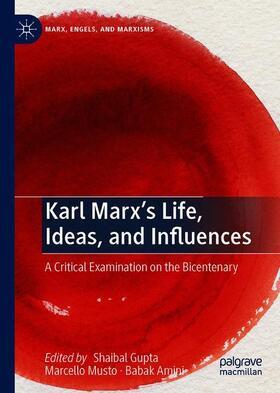 Gupta / Musto / Amini   Karl Marx's Life, Ideas, and Influences   Buch   sack.de